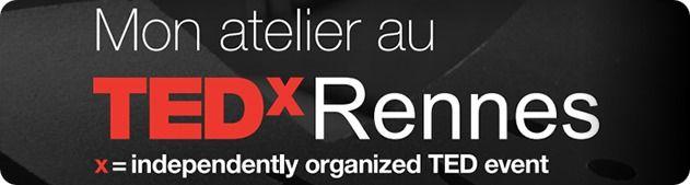 AppelProjetAteliersTEDxRennes2015
